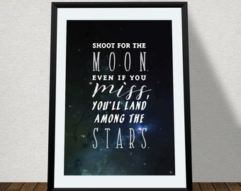 "Typographic Print Wall Art ""Shoot for the Moon. Even if you miss, you'll land among the Stars"" - Instant Download - Inspirational Quote"