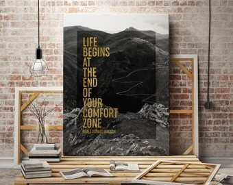 Printable Quote, Life Begins At The End Of Your Comfort Zone Print, Typography Poster, Gold and Black and White Photograph, Mountain Photo