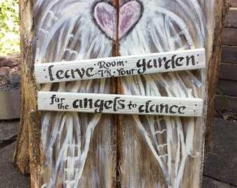 Leave Room In Your Garden For The Angels To Dance Wings