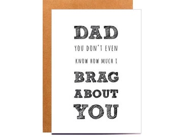 Fathers day card, brag about you, black and white, dad birthday card, greeting card