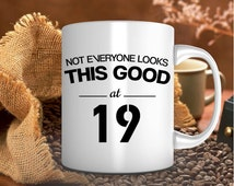 19th birthday gift, birthday mug, for him, for her, 1996, coffee mug, present, party, tea cup, for mom, dad, teacher, sister, brother, men