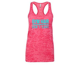 Gym Hair Don't Care Funny Workout Tank Top for Women, Funny Tank Top, Funny Gym Shirt Burnout Tank Tops, Messy Hair Don't Care Tumblr Top