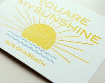You are my Sunshine! sun of a beach letterpress postcard
