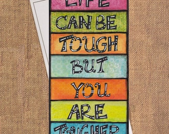 You are Tougher! - Inspiring and Empowering Fine Art Greeting Card