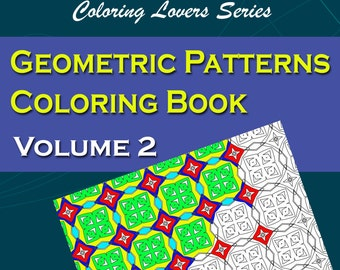 Geometric Patterns Coloring Book Volume 2