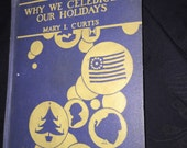 1939 Why We Celebrate Our Holidays Book