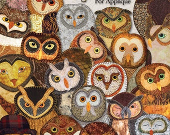 Outstanding Owls -- Applique Quilting Pattern Book -- Owl Quilts for Applique by Hand or Fusible -- Owl Patterns
