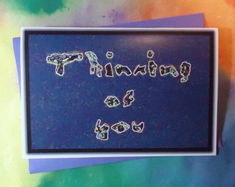 THINKING OF YOU Extraterrestrial Font Meteorite Writing Rainbow Aura Card Natural Color Enhanced Photo Copy Card