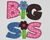 """Embroidered Iron On Applique  """"Big Sis""""  RTS"""
