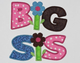 "Embroidered Iron On Applique  ""Big Sis""  RTS"