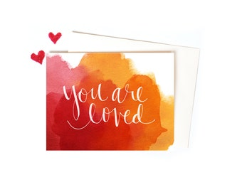 You Are Loved in Watercolor, Cotton Candy Colors, Red, Pink, Orange and Yellow