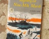 Mystery on Nine Mile-Marsh by Mary C. Jane