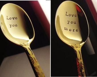 Stamped Gold Spoon Set: Custom Hand Stamped Spoons, Personalized Wedding Housewarming Gift, Christmas --- Love You, Love You More OR Custom