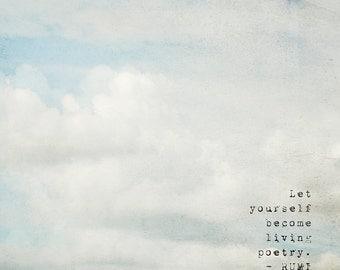 Cloud Nursery Decor, Inspirational Quote Art Print, Rumi Quote, Cloud Photo, Inspirational Quote Print, Cloud Art, Motivational Wall Art