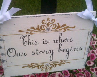 Wedding Sign, This Is Where Our Story Begins, Gold Wedding Decor, Silver, Crystals Fairytale Weddings