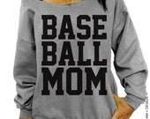 Baseball Mom - Gray Slouchy Oversized Sweatshirt