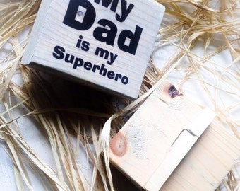 My Dad is My Superhero Picture Holder , Frame , Wood Block , Sign
