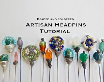 Artisan Headpins beaded & soldered Tutorial instant PDF download