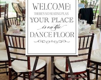 Wedding Welcome Sign No Seating Plan INSTANT DOWNLOAD Printable -- Dance Floor, Dancing, Vintage Fonts Black White