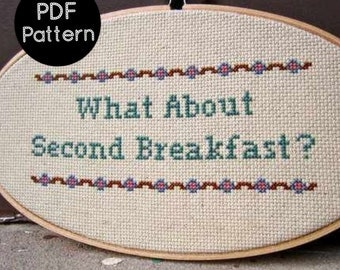 PATTERN - What About Second Breakfast - Lord of the Rings Quote - Cross Stitch Pattern