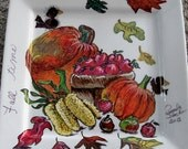 Oh How Grand is Our Harvest during the Autumn Season, a 9 X 9 White square ceramic plate, hand painted with Acrylics
