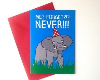 Elephant Birthday Card, belated birthday card, sorry I forgot, funny elephant card, party animal card, forget birthday, cute birthday card