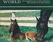 Vintage Arabian Horse World Magazine - Back Issue, July 1971