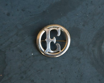 Monogram brooch Letter E, vintage brooch circle metal monogram pin