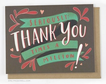 Thank You Times A Million Thank You Card by Emily McDowell 157-C