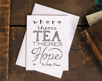Tea Quote Card, Thinking Of You, Friendship Card, Blank Note Card, Greeting Card, Thinking of You Card