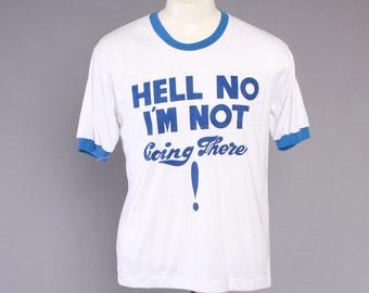 80s HELL NO Military TSHIRT / 1980s Soft Thin Ft Necessity Sumatra Ringer Tee T-Shirt