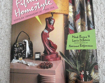 Fifties Homestyle: Popular Ornament of the USA,  Softcover Book by Burns and DiBonis