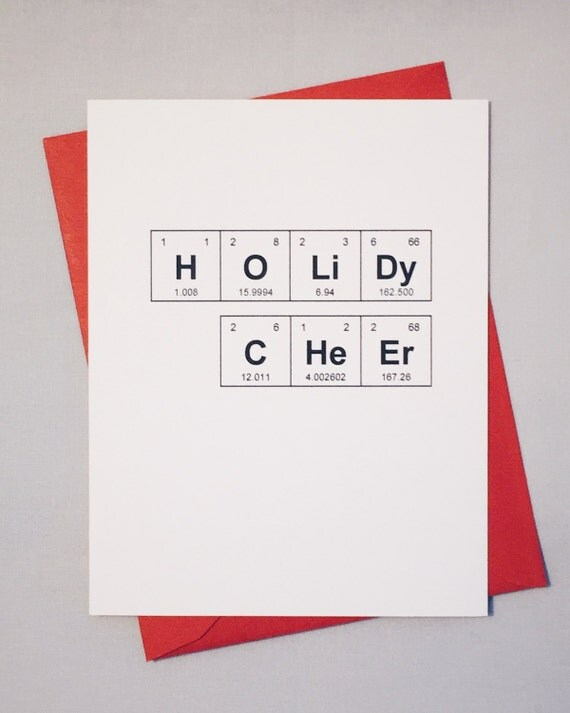 "Christmas Card Chemistry Periodic Table of the Elements ""HoLiDy CHeEr"" Holiday Card, Xmas Card / Sentimental Elements / Happy Holidays"