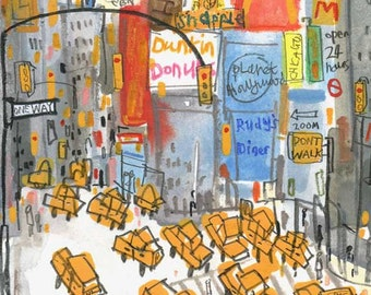 New York Taxis Times Square Art New York Watercolor Painting, Signed Print Dunkin Donuts NYC, Planet Hollywood, Dont Walk Sign One Way