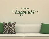 Choose Happiness Wall Decal - Inspirational Quotes - Decals - Family Decals - Living Room Decals -  Family Wall Decor -  22007