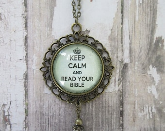 Keep Calm And Read Your Bible Glass Filigree Pendant Necklace With Clear Crystal Drop