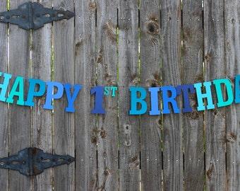 Happy 1st Birthday Banner, Personalized Birthday Banner, Under the Sea Party, Blue Birthday Banner, Baby Boy 1st Birthday, Nautical Birthday