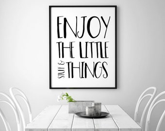 Enjoy the little stuff and things - typographic art print - black and white wall decor - quirky office art - gift for him - wall quotes