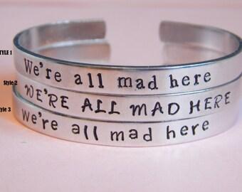 We're All Mad Here - Alice In Wonderland Inspired Bracelet