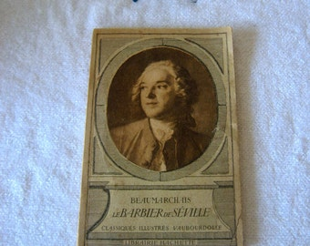 Vintage French, Le Barbier de Seville / The Barber of Seville - a Classic French Play by Pierre Beaumarchais (French language edition)