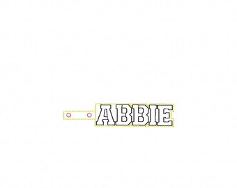 ABBIE Custom Name - In The Hoop - Snap/Rivet Key Fob - DIGITAL Embroidery DESIGN