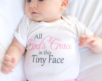 All God's Grace in this Tiny Face, All Gods Grace, All God's Grace in this Tiny Face, All God's Grace, Christian Baby