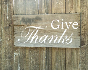 Rustic Large Barn Wood Sign, Give Thanks, Thanksgiving November, Primitive, Grateful, Autumn Decor, Country Fall, Pallet