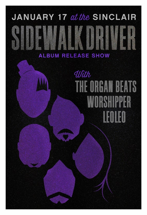 "Sidewalk Driver Record Release // The Sinclair, Cambridge, MA 13""x19"""