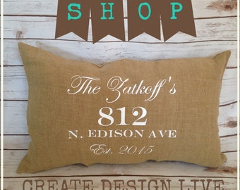 Custom Personalized Burlap Pillow With Home Address And Last Name  Housewarming Gift Wedding Gift Burlap Decor