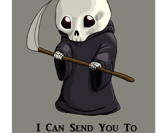 I Can Send You to Afterlife? - 5x7, 8x10, 12x18, Art Print, Illustration