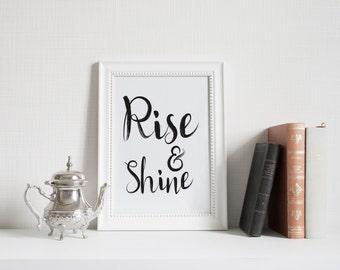 Rise and Shine, Printable Wall art, typography quote, printable quote, quote print, quote poster, printable Art dorm wall art dorm poster