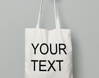 Custom tote / Any text / Any Image / Wedding Tote / Canvas Tote / Funny Tote/ Personalized Tote Bag/ Canvas Tote / Custom Gift