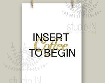 office wall decor gold glitter printable insert coffee to begin a4 printable - Office Wall Decor