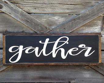 gather | wood sign | wall decor | 11 x 32